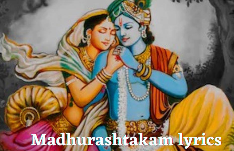 Madhurashtakam_lyrics